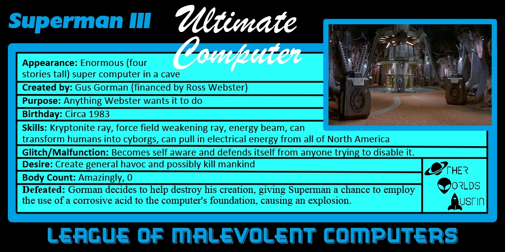 Number 7: Ultimate Computer from SUPERMAN III (1983)