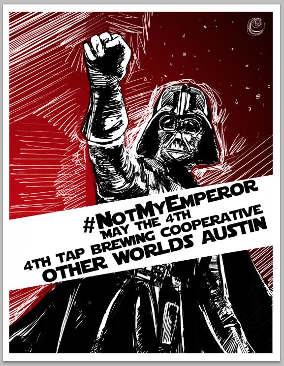2017 Star Wars Day Limited Edition Poster design: David Poe screenprinting: Ramona Press