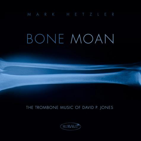 Bone Moan - 2013    Summit Records (DCD 621)
