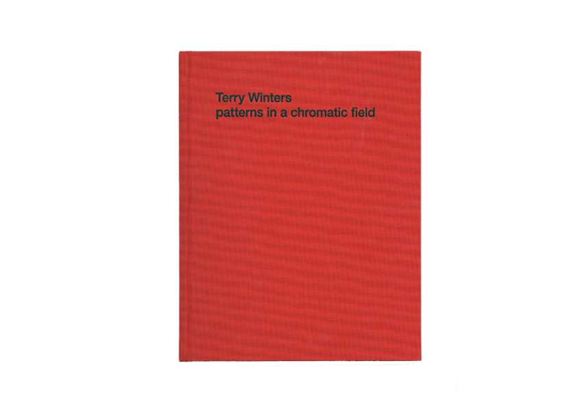 Terry Winters: patterns in a chromatic field   A catalogue for an exhibition at Matthew Marks Gallery with an essay by Suzanne Hudson.