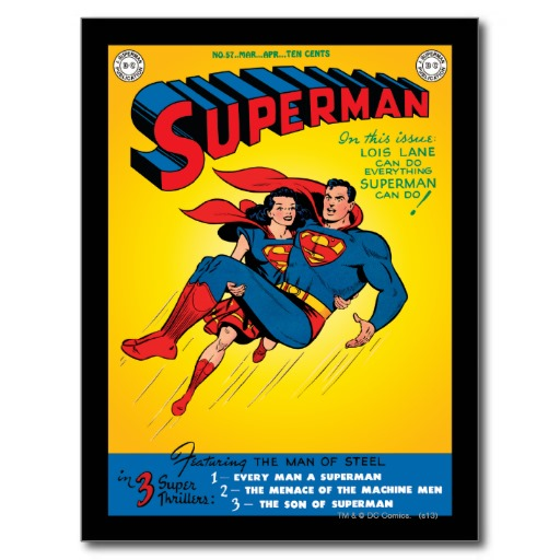 """In this issue:Lois Lane can do everthing that Superman can do."""