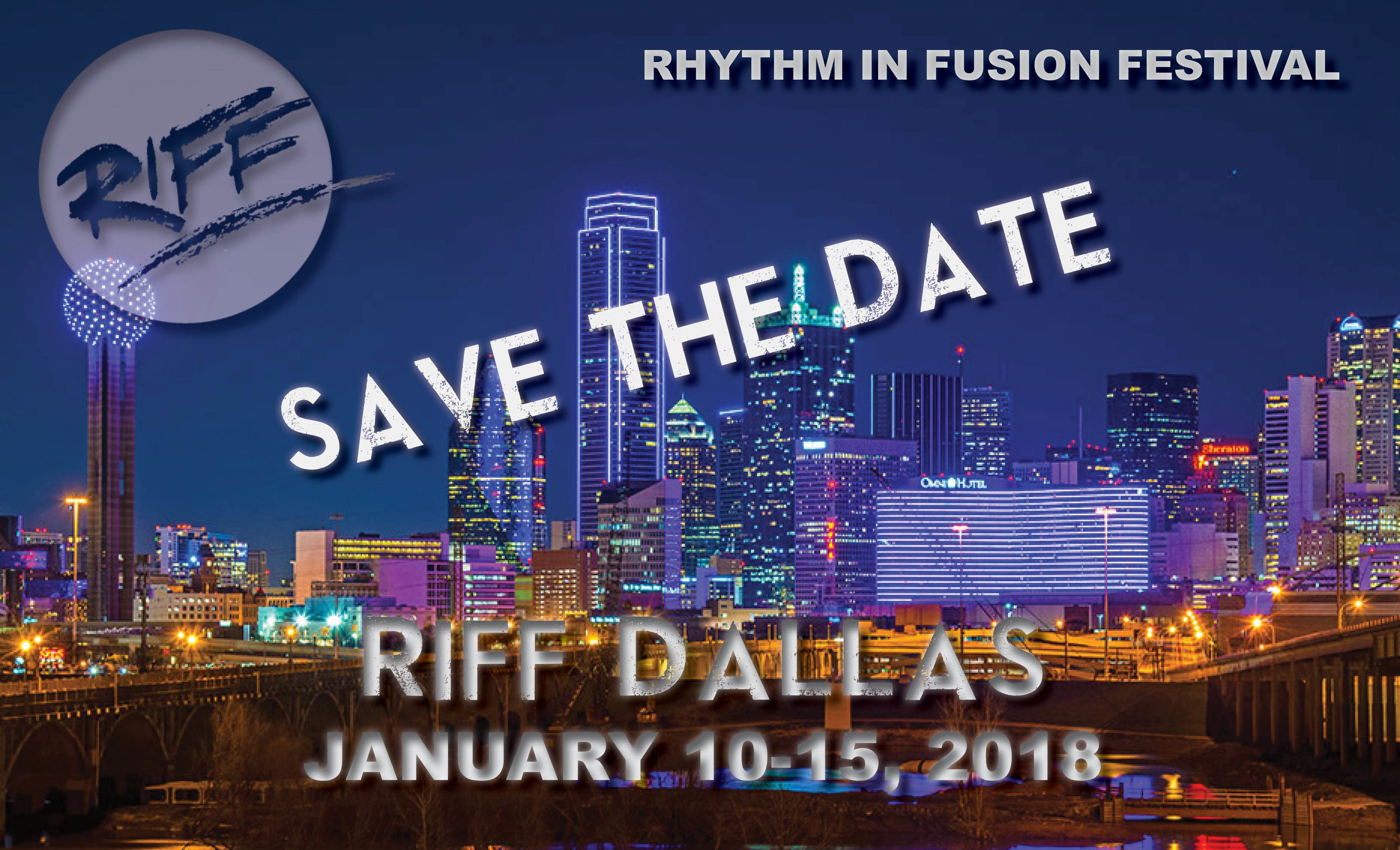 Registration August 1st! - RIFF Dallas 2018Complete info now available! Registration begins August 1st.NEWJanuary 10th & 11th Kick Off Workshop with SAVION!January 12th-15th RIFF Dallas Weekend