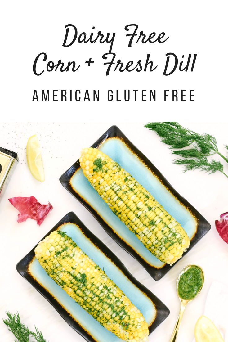 Dairy free corn and fresh dill recipe.png