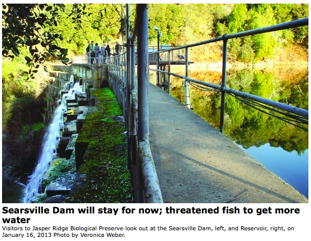 """Stanford University identifies two ways to send water through, or around, the dam   Palo Alto Online / May 4, 2015  The alternatives would also allow the university to continue to use water from the creeks.  [...]  """"This recommendation creates a new point of diversion downstream and shifts water storage from Searsville to Felt Reservoir.    [...]  """"The recommendation regarding water diversion and storage is intended to preserve Stanford's rights to creek water diversionand storage considering the effects of climate change, population growth, and drought on the region's water sources,"""" the committee wrote.   But not everyone agrees with the steering committee's choices.Two key organizations still say removing the dam is the only acceptable action.""""Poking a hole in an unneeded dam or letting it fill in with sediment are not viable solutions. These are ineffective Band-Aids that are unlikely to secure permits or attract funding support,"""" said Matt Stoecker, a biologist for Beyond Searsville Dam and a member of the advisory committee.    Read more at:   http://www.paloaltoonline.com/news/2015/05/01/searsville-dam-will-stay-for-now-endangered-fish-to-get-more-water"""
