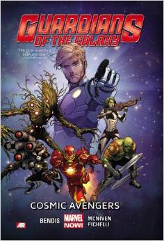 Guardians of the Galaxy: Cosmic Avengers By Brian Michael Bendis