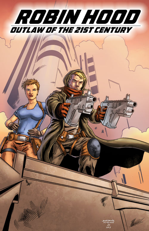 Robin Hood: Outlaw of the 21st Century #1 now available on Comixology!