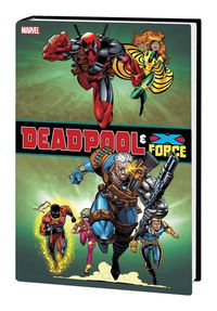 - Deadpool & X-Force Omnibus
