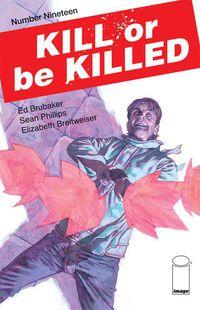 - Kill or Be Killed #19