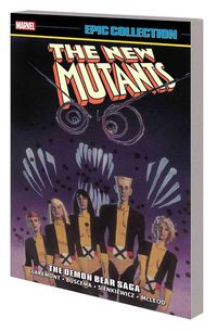 New Mutants - The Demon Bear Saga