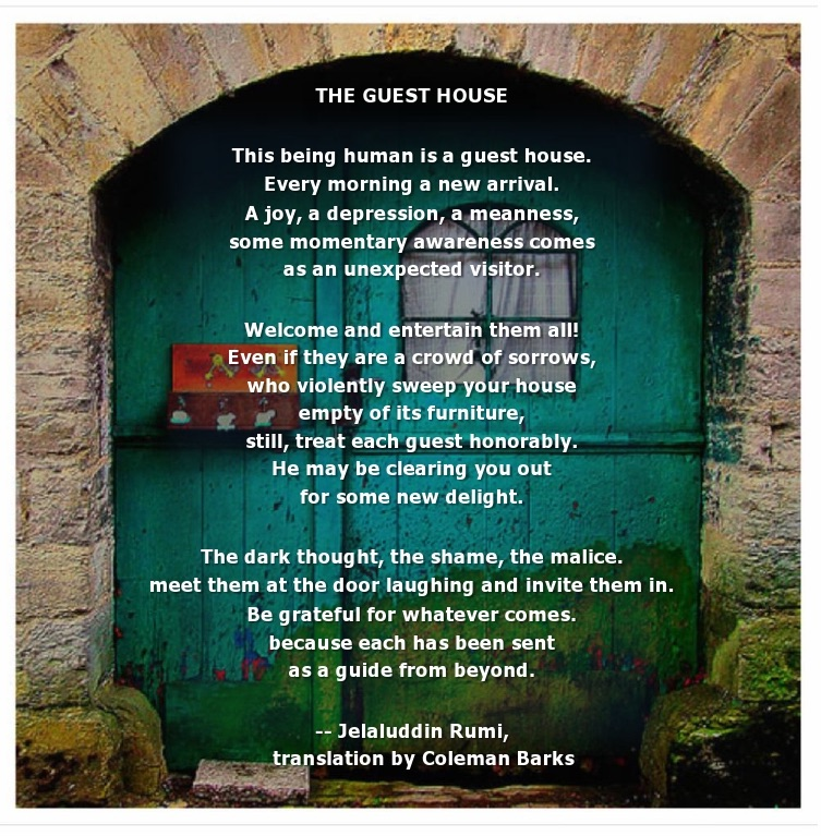 https://kaylatselmft.com/2015/01/22/the-guest-house-by-rumi/