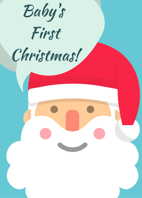 Baby's First Christmas! RIGHT-CLICK to Save AS and Image, regular LEFT-CLICK for the PDF