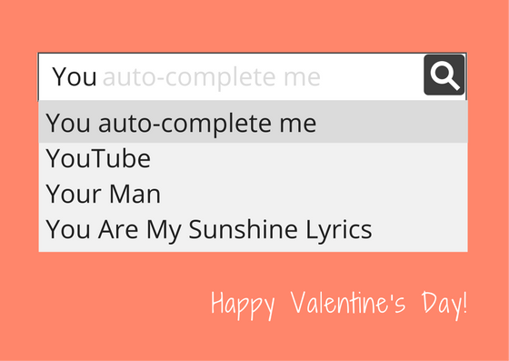You auto-complete me, my little one