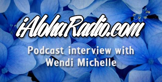 Wendi featured on iAlohaRadio