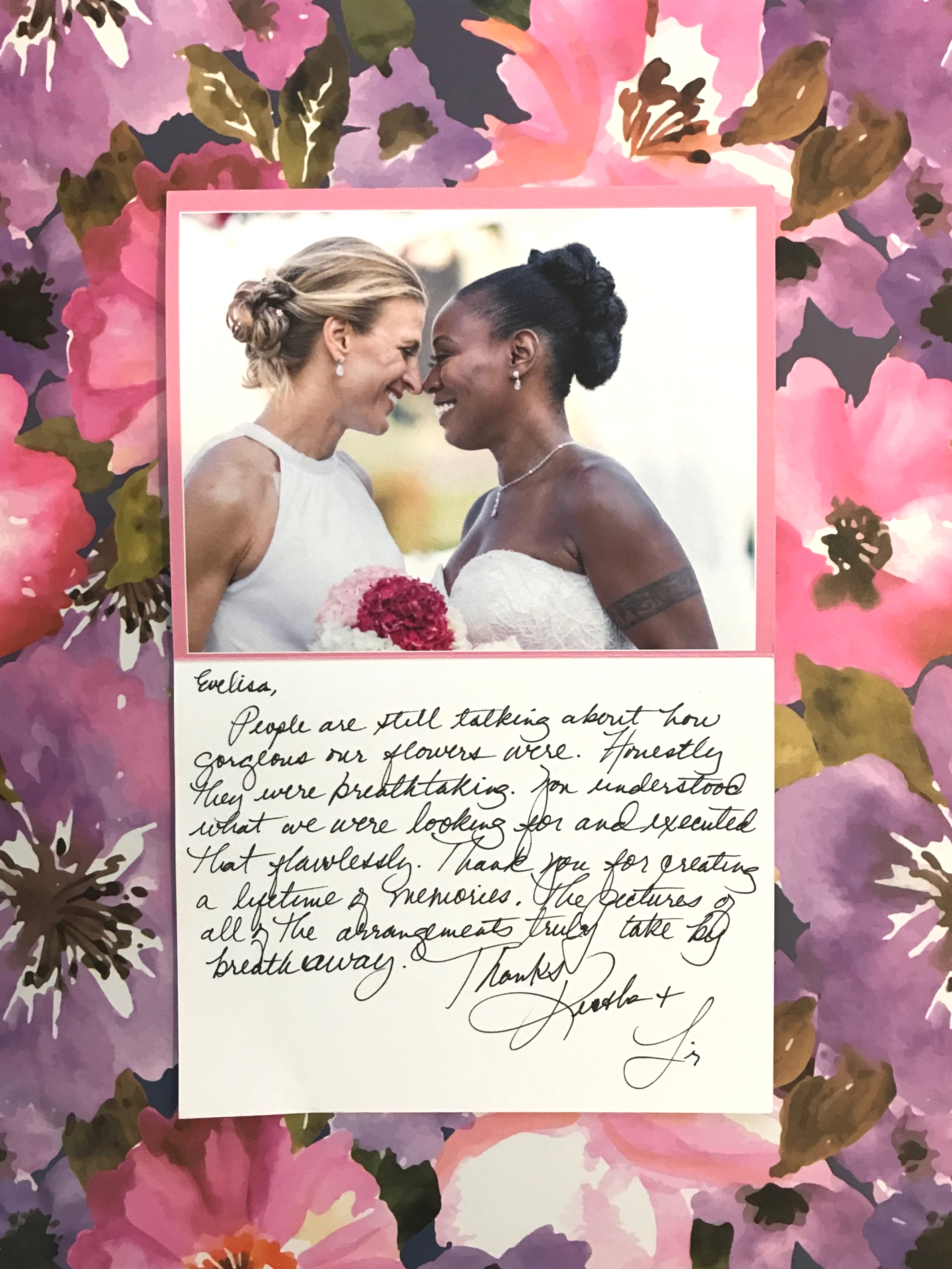 Thank You…… - We felt we should say Thank you to Keisha & Liz for entrusting us to create their wedding flowers. It was such an honor to be a part of their day.