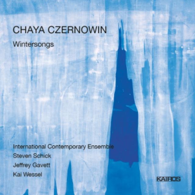 Chaya Czernowin: Wintersongs