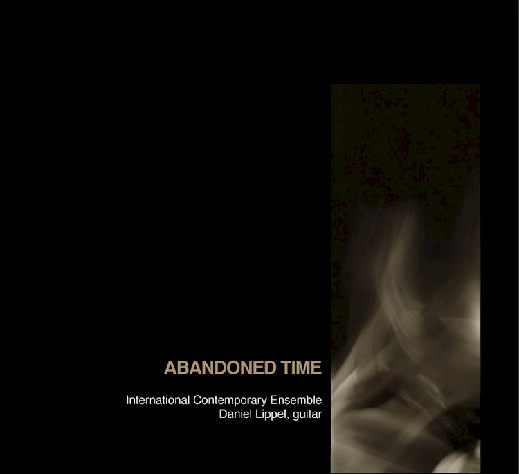 International Contemporary Ensemble: Abandoned Time