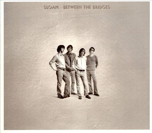 Sloan - Between the Bridges