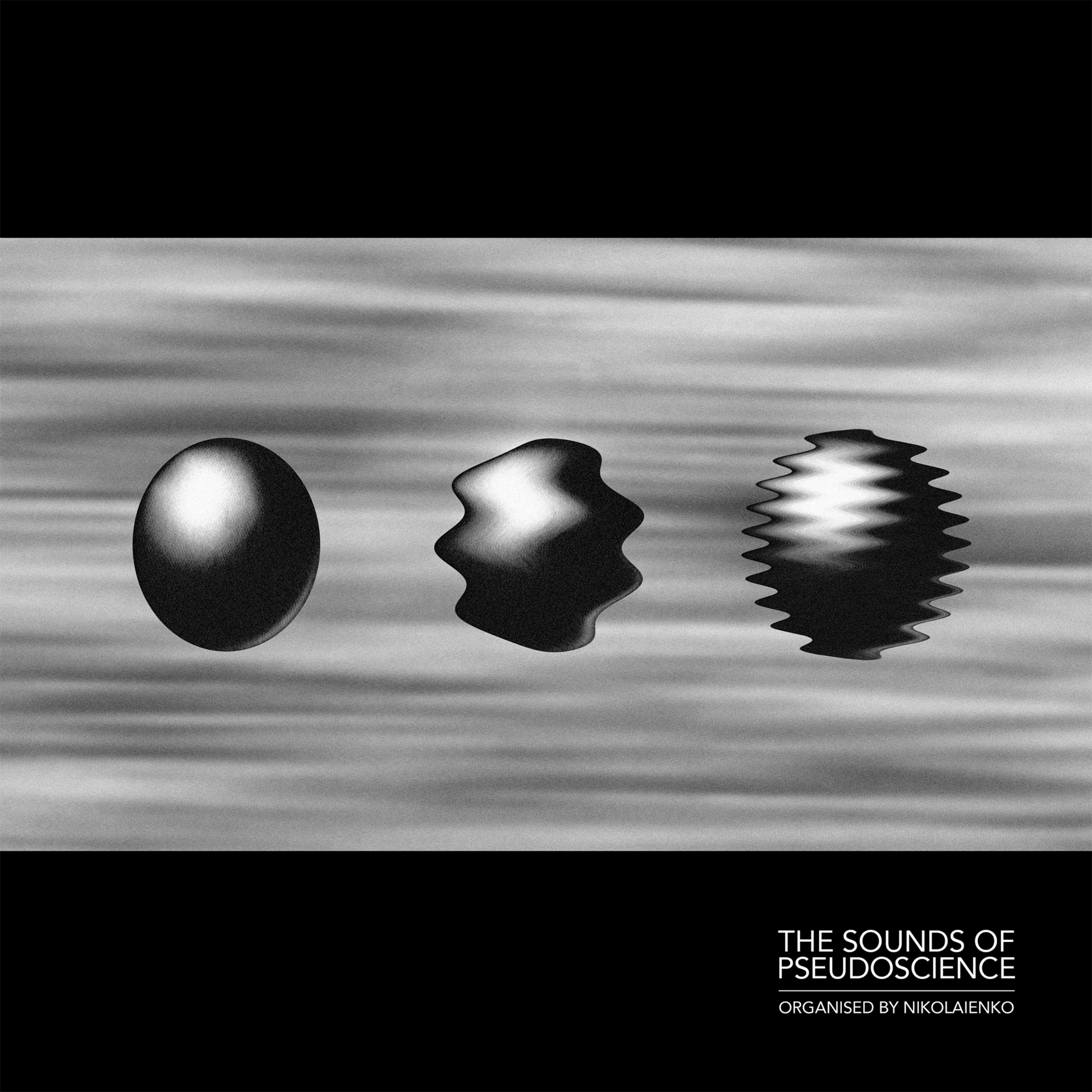 The Sounds of Pseudoscience  Organised by Nikolaienko GRAPHICAL 003 - LP/digital