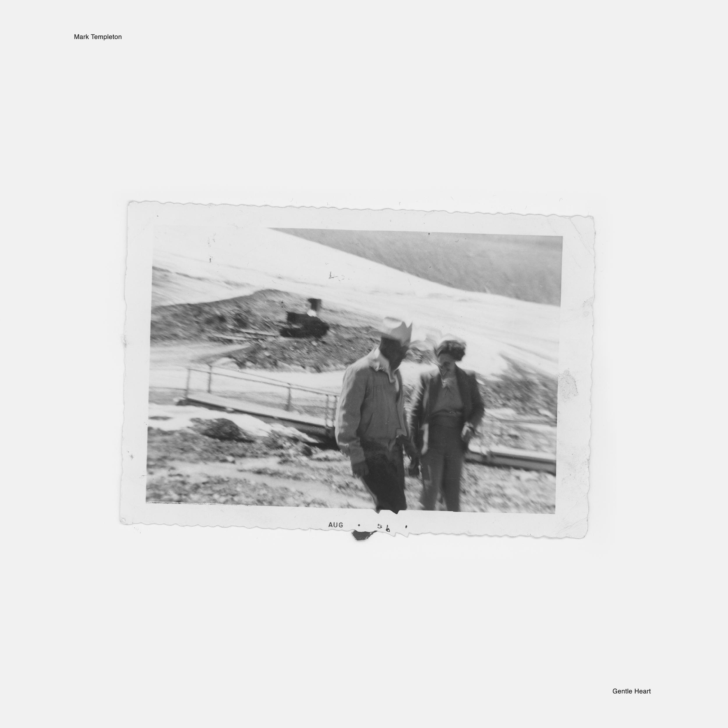 Gentle Heart  Mark Templeton GRAPHICAL 004 - LP/digital