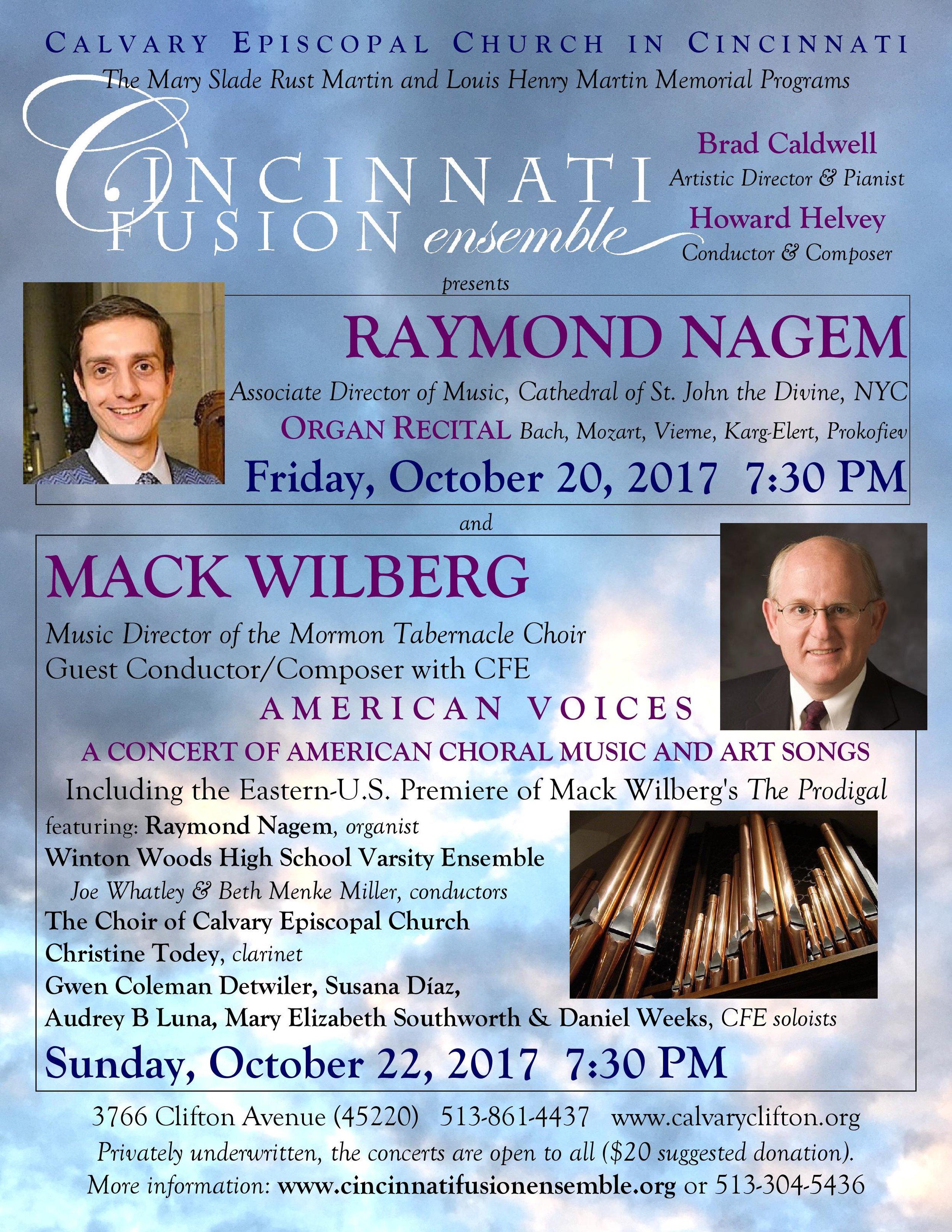 - 7:30 pm each eveningat Calvary Episcopal Church3766 Clifton Ave, Cincinnati, 45220Read about Raymond Nagem and Mack Wilberg.
