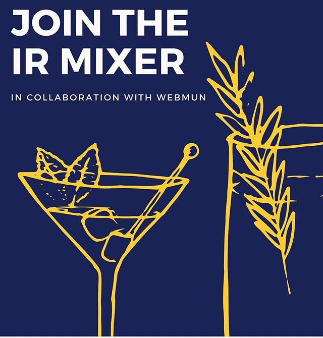 The International Relations Department at WVPU in collaboration with WebMUN invites students, faculty and alumni to get together for the Department Mixer!🍸 • Have a drink with your favorite professor, get to know people from the department, and most important, just have fun! The mixer will be held in the IR lounge on the second floor. • During the event, WebMUN will also be releasing the trailer for the WebMUN 2019 conference! 🙌🏽 • We hope to see you there!🤩 PLEASE RSVP TO IRDEPARTMENT@WEBSTER.AC.AT . . . #webmun2019 #revolutionizingwebmuns  #webstervienna #weareallwebster #conference #internationalrelations #modelun #websteruniversity #irmixer