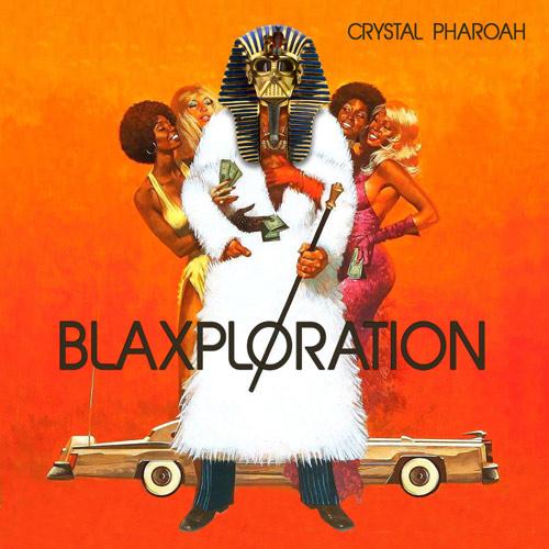BLAXPLORATION (ALBUM)