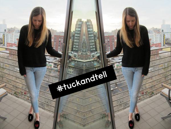 #tuckandtell