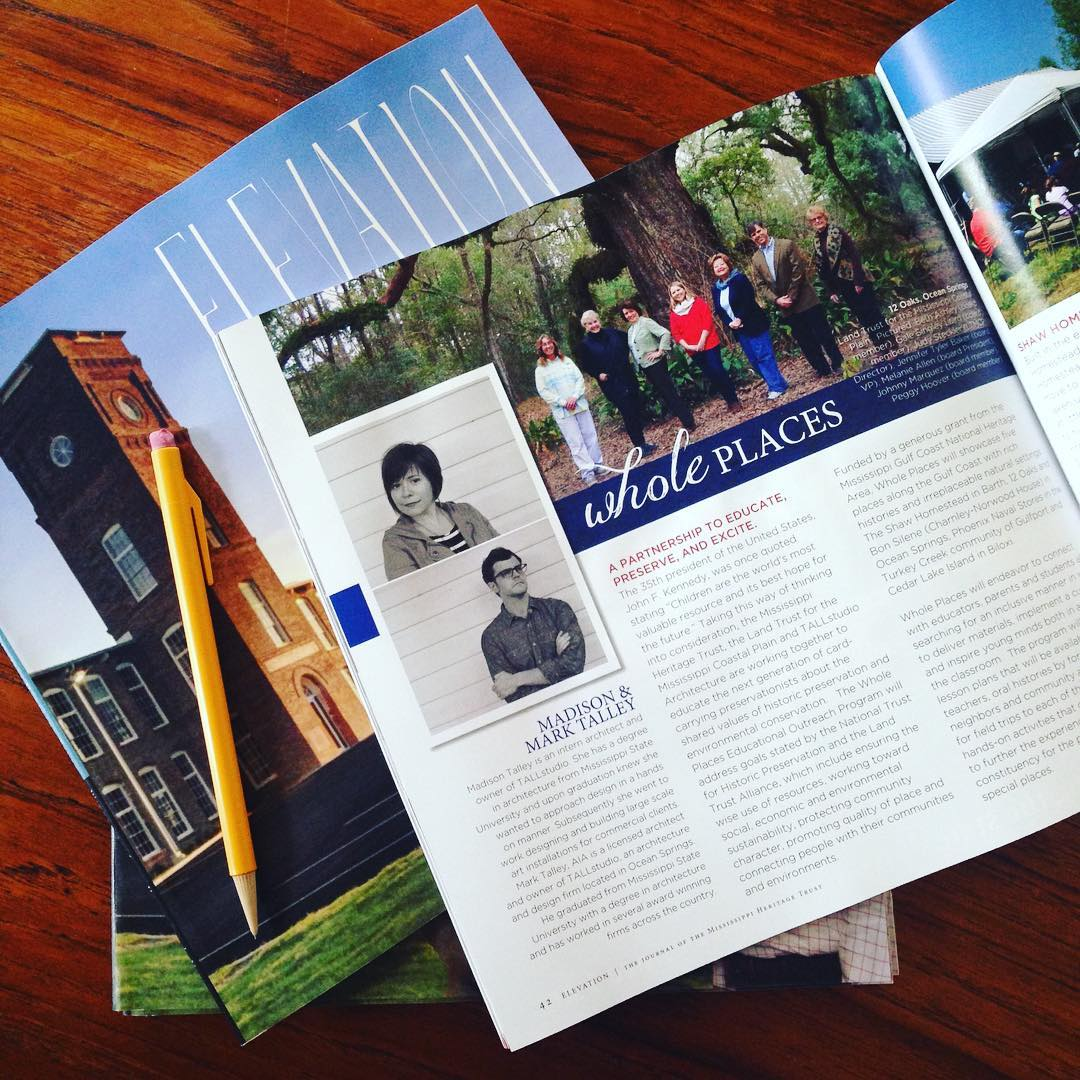 tall architects was published in the quarterly journal of the Mississippi Heritage Trust's publication, Elevation. Want to learn more about a current research project TALL is working on? Click the link below!