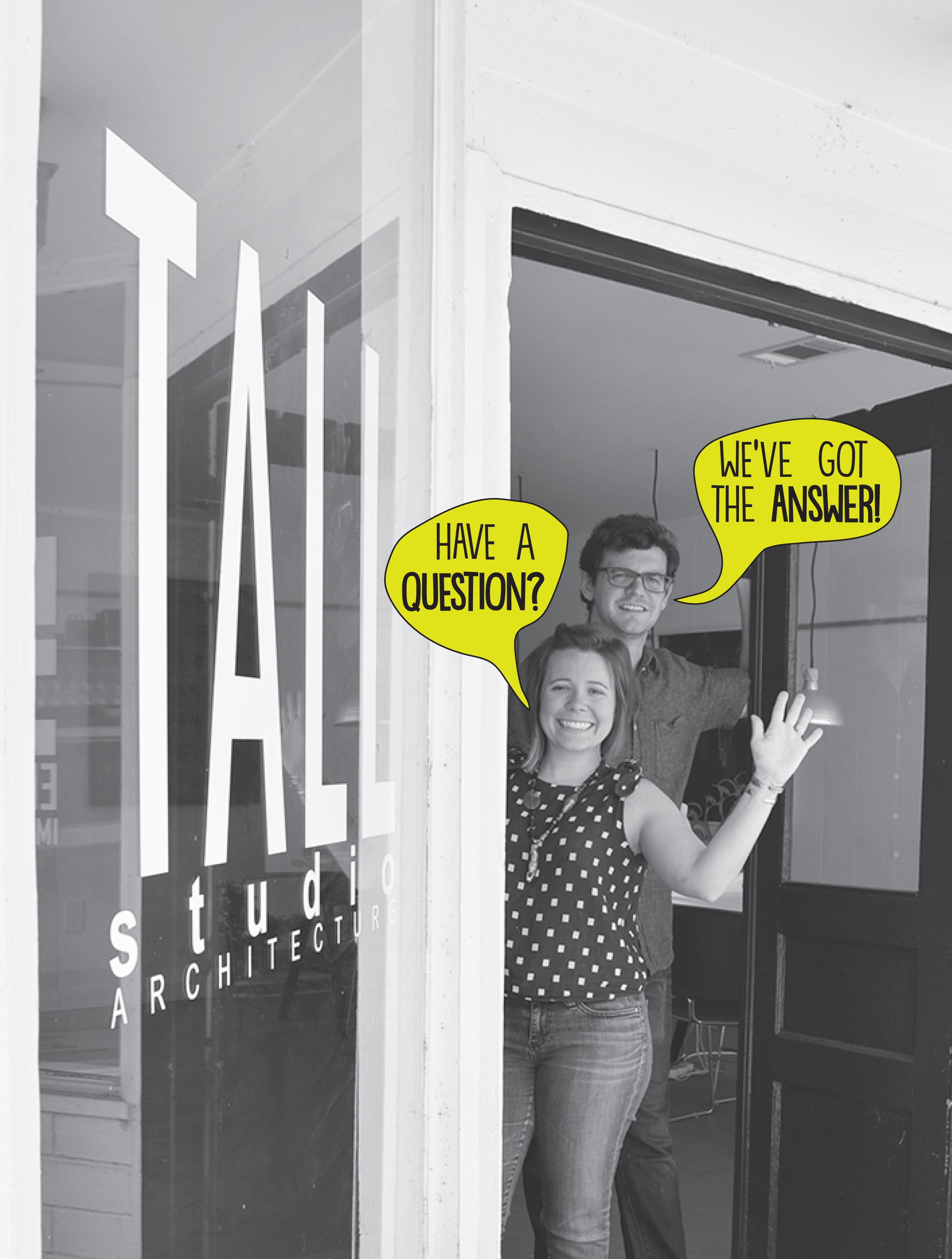 TALLstudio Architecture - Q and A