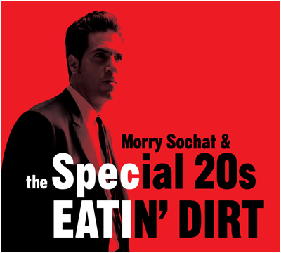 EATIN' DIRT/  Morry Sochat & The Special 20s  Shoji plays guitar and harmonica