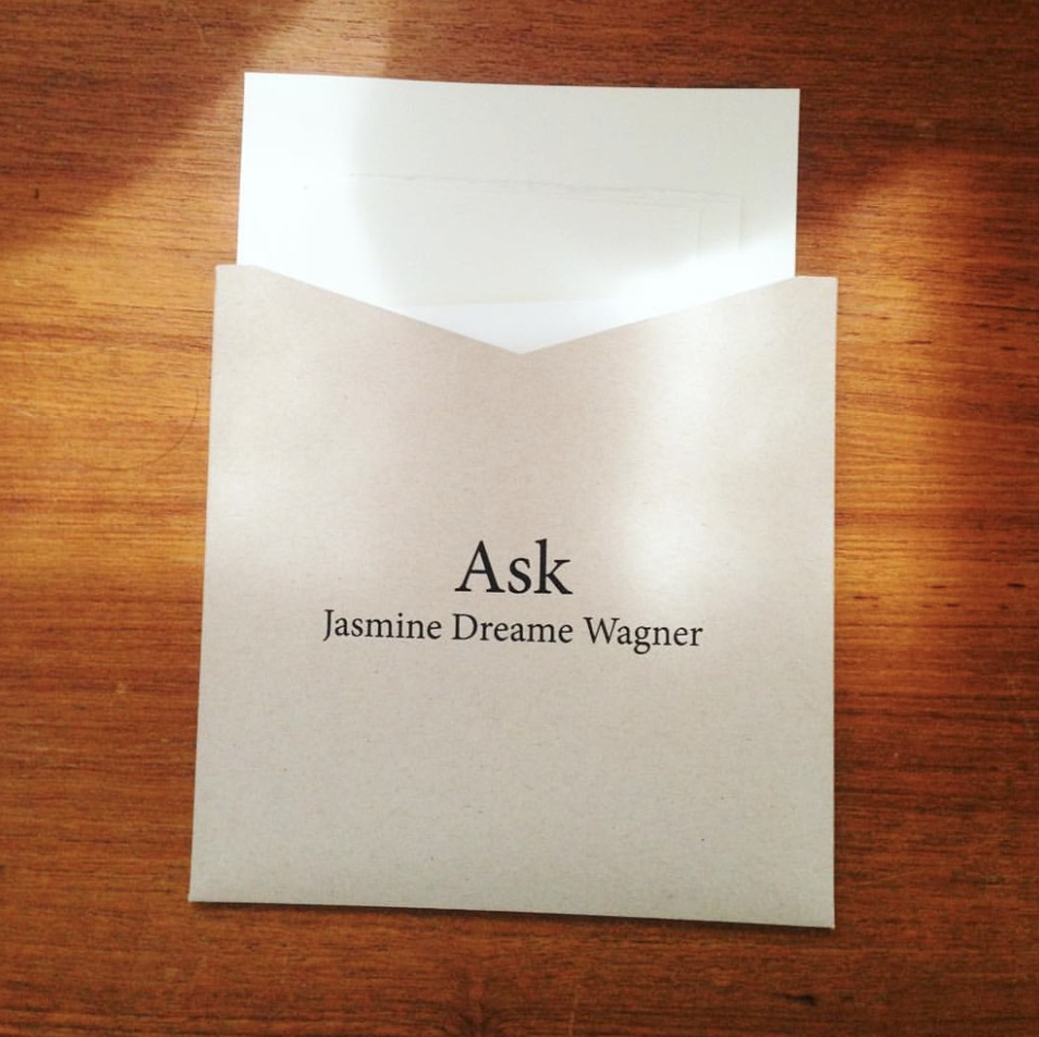 Ask - By Jasmine Dreame WagnerWinner of the 2015 Slope Editions Chapbook Contest***Jasmine Dreame Wagner's poems are bold, precise, and lushly imagined. In Ask, she re-envisiones the conventions of online venues such as Twitter, OKCupid, and Tumblr, infusing them with a persistent, inventive lyricism. The result is an exciting reconfiguration of commercial language and culture. Slope Editions is thrilled to create a unique, materially interactive chapbook to match Wagner's fusing of poetry and internet.Jasmine Dreame Wagner is an American poet and musician. She is the author of Rings (Kelsey Street Press, 2014), Rewilding (Ahsahta Press, 2013), Listening for Earthquakes (Caketrain, 2012), Seven Sunsets, a split chapbook with Melanie Sweeney (The Lettered Streets Press, 2015), and an e-chapbook, True Crime (NAP, 2014). Her writing has appeared in American Letters & Commentary, Blackbird, Colorado Review, Indiana Review, New American Writing, Verse, and in two anthologies: The Arcadia Project: North American Postmodern Pastoral (Ahsahta Press, 2012) and Lost and Found: Stories from New York (Mr. Beller's Neighborhood Books, 2009). Jasmine is a dog lover who eats avocados by the bowlful. Her collection of hybrid lyric essays on noise, silence, and aesthetics is due out from Ahsahta Press next year. She tweets enthusiastically: @jasminedreame.***Limited edition of 50.