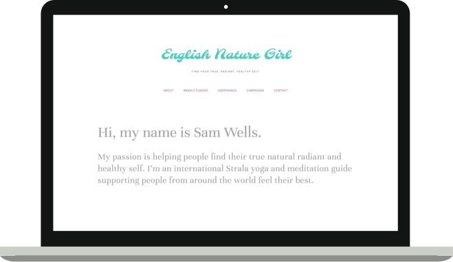 English Nature Girl - Yoga and Wellness WebsiteServices Provided: Full Website and Branding Design in Squarespace.