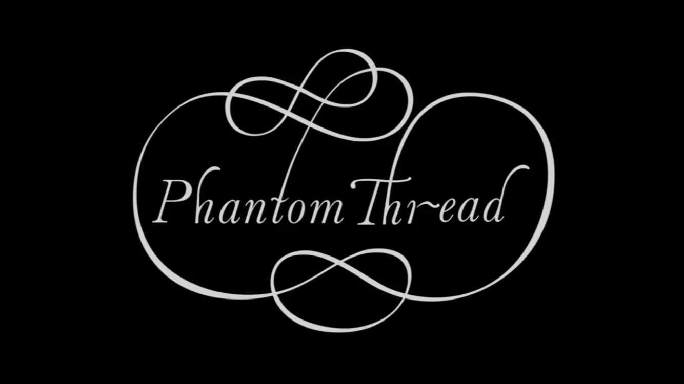 phantom-thread-title-card.jpg
