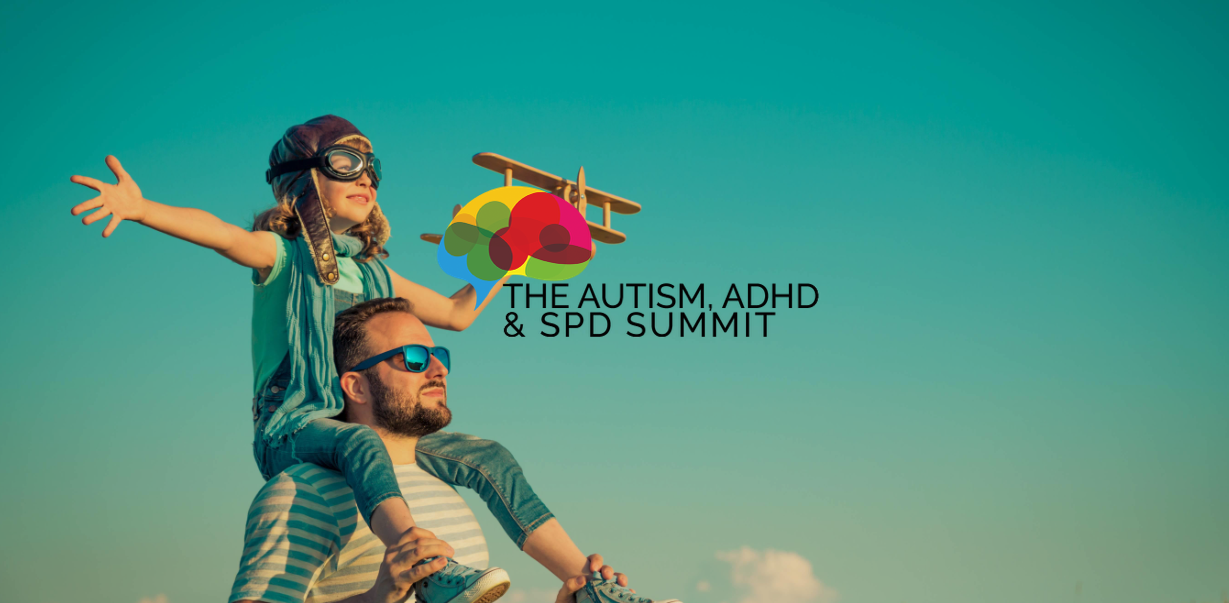 Watch The Autism, ADHD & SPD Summit by My Child Will Thrive
