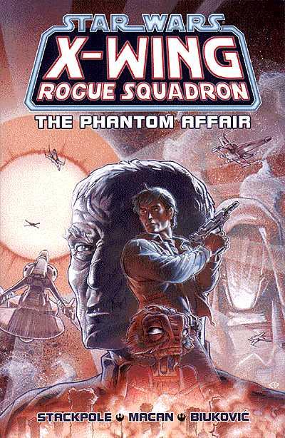 PART 2     The Phantom Affair  1-4 (1996)  Written by Michael A. Stackpole