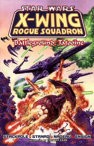 PART 3     Battleground Tatooine  1-4 (1996)  Written by Michael A. Stackpole