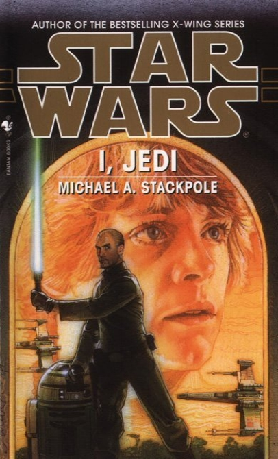 PART 19     I, Jedi (1998)  by Michael A. Stackpole