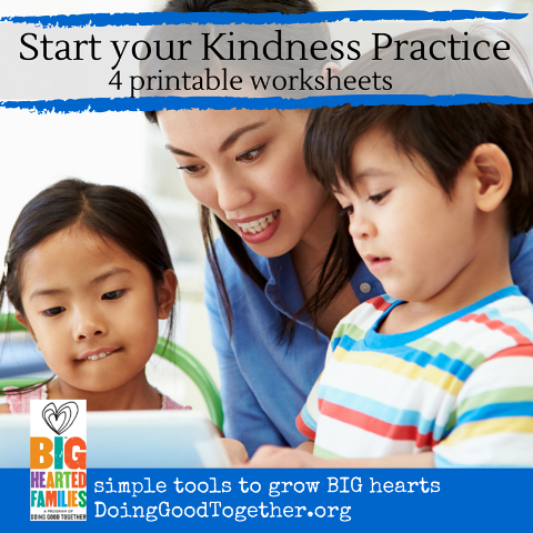 Start Your Kindness Practice with 4 printable worksheets