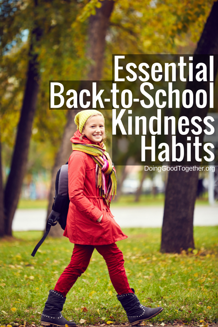 Essential Kindness Habits for Your Back-to-School Routine from Doing Good Together™