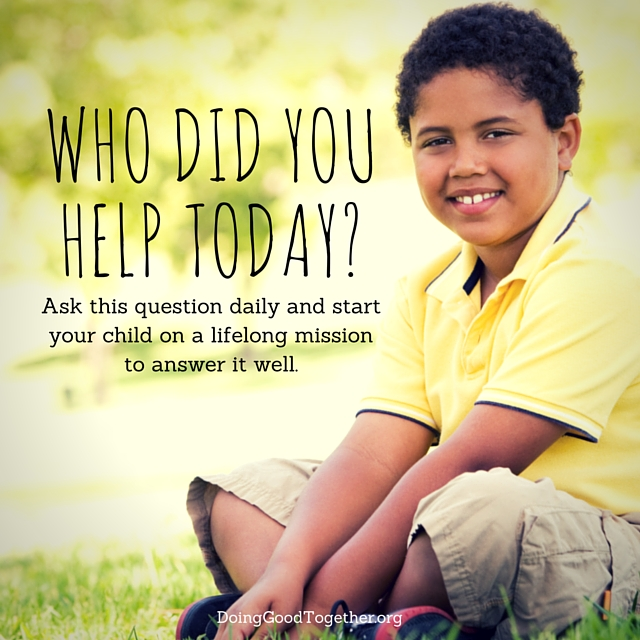 Who did you help today.....