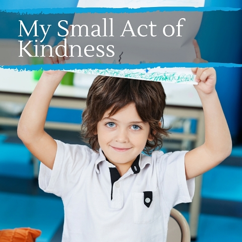 "Illustrate ""My Small Act of Kindness"""