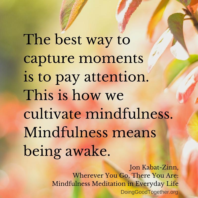 Mindfulness. Jon Kabat-Zinn.