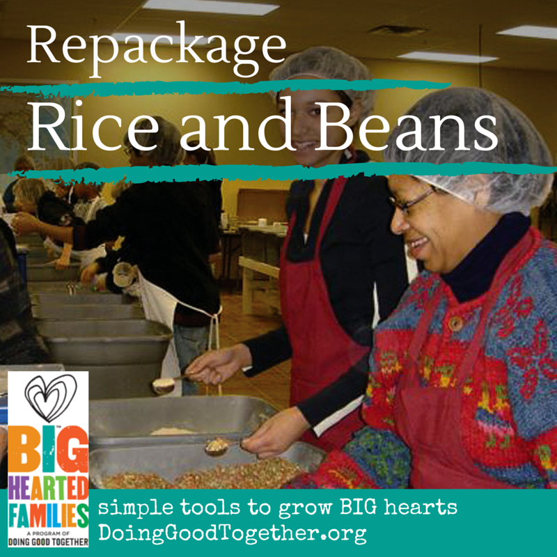 Package Rice and Beans for a shelter. This act of kindness is perfect for a family holiday gathering.
