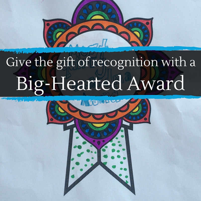 Give the gift of recogonition - share love with someone in your life.