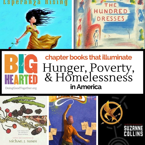 Chapter books that illuminate hunger, poverty, and homelessness.