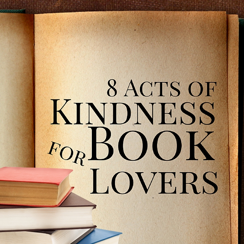 8 Acts of Kindness for Book Lovers