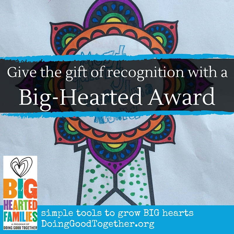 Help your kids give an award to someone they admie, respect, and love.