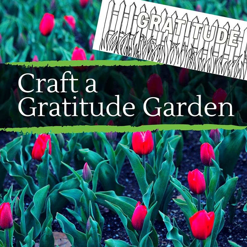 Craft a Gratitude Garden