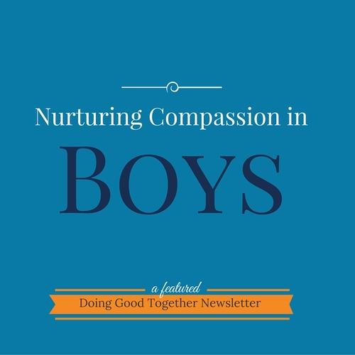 Nurturing Compassion in Boys