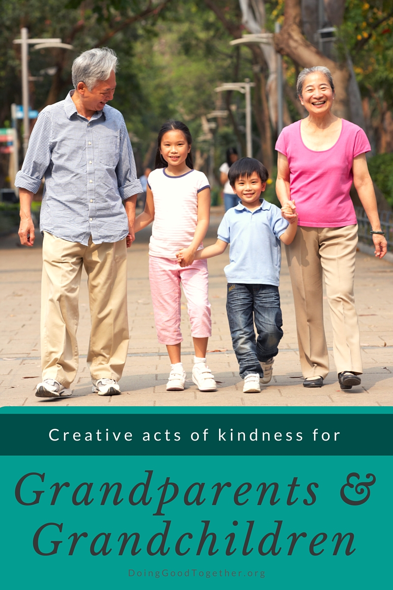 Acts of kindness, service projects, and creative memory-making tips for grandparents and their grandchildren from the kindness experts at DoingGoodTogether.org.